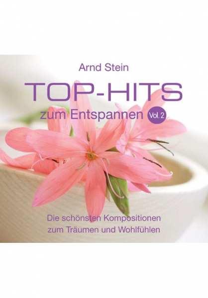 CD Top Hits zum Entspannen Vol. 2 von Dr. Arnd Stein