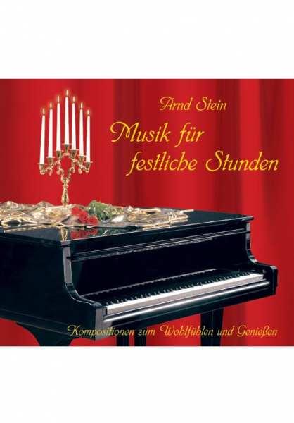 CD Musik für festliche Stunden von Dr. Arnd Stein