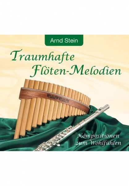 CD Traumhafte Flöten-Melodien von Dr. Arnd Stein