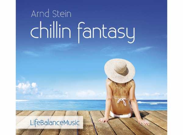 CD Chillin Fantasy von Dr. Arnd Stein