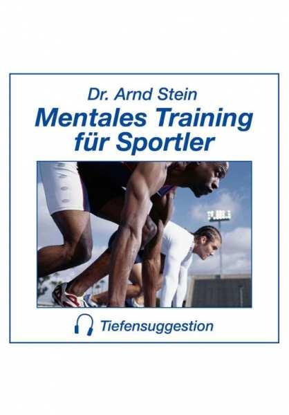 CD Mentales Training für Sportler von Dr. Arnd Stein