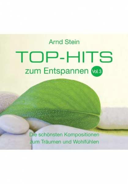 CD Top Hits zum Entspannen Vol. 3 von Dr. Arnd Stein