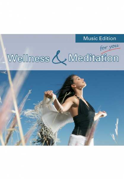CD Wellness & Meditation von Dr. Arnd Stein