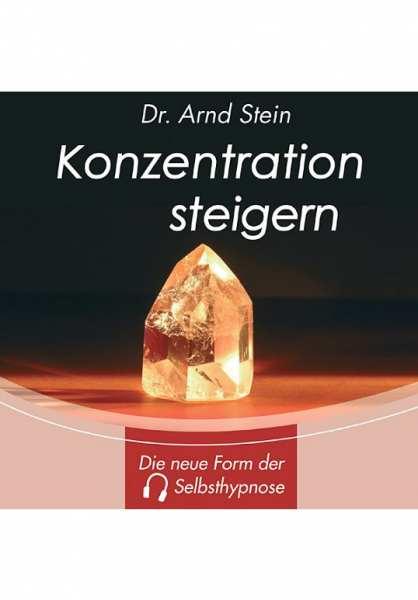 CD Konzentration steigern von Dr. Arnd Stein