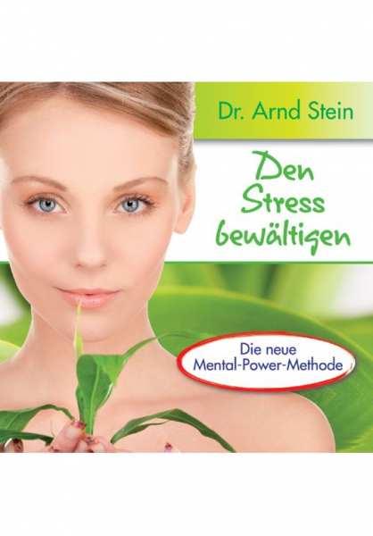 CD Den Stress bewältigen von Dr. Arnd Stein