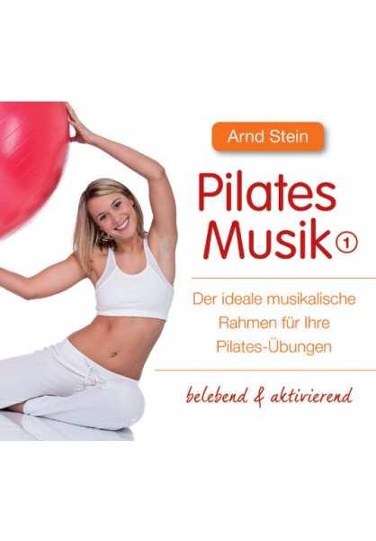CD Pilates Musik 1 (anregend) von Dr. Arnd Stein