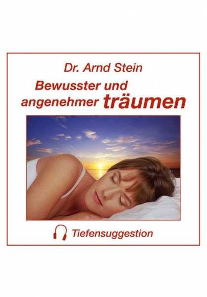 CD Bewusster und angenehmer träumen von Dr. Arnd Stein