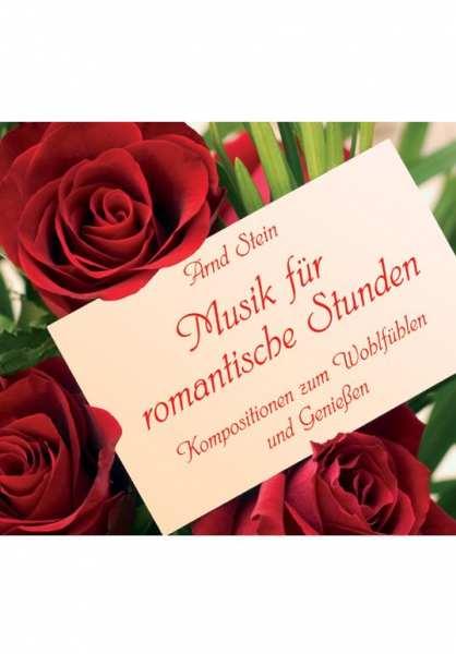 CD Musik für romantische Stunden von Dr. Arnd Stein