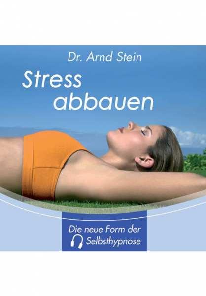 CD Stress abbauen von Dr. Arnd Stein