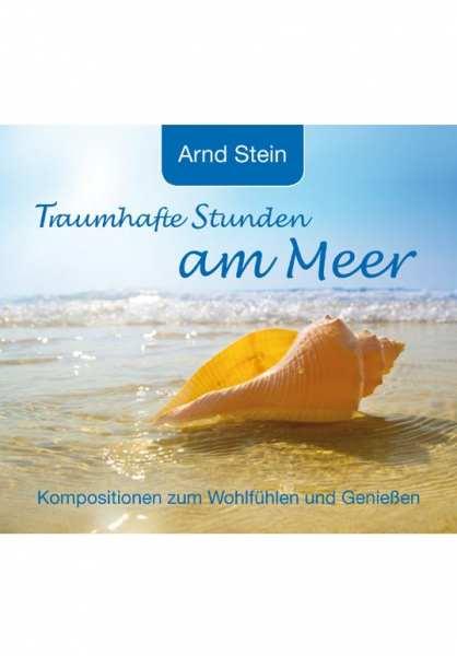 CD Traumhafte Stunden am Meer von Dr. Arnd Stein