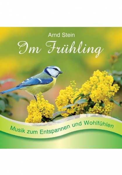 CD Im Frühling von Dr. Arnd Stein
