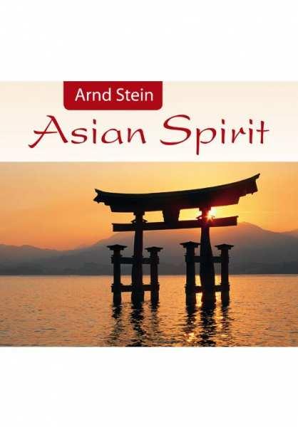 CD Asian Spirit von Dr. Arnd Stein