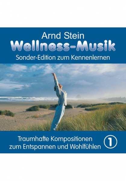 CD Wellness-Musik zum Kennenlernen Vol. 1 von Dr. Arnd Stein