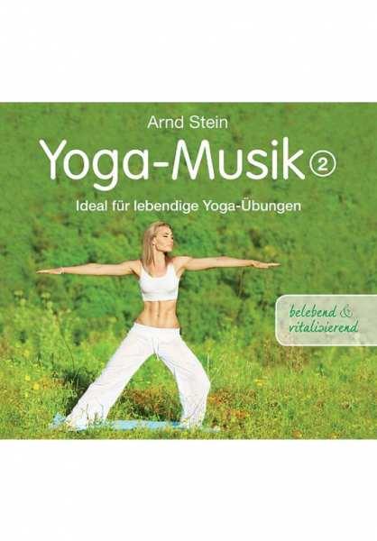 CD Yoga Musik 2 (aktivierend) von Dr. Arnd Stein