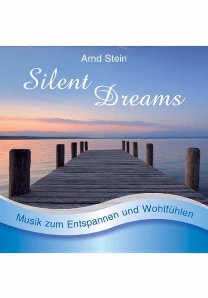 CD Silent Dreams von Dr. Arnd Stein