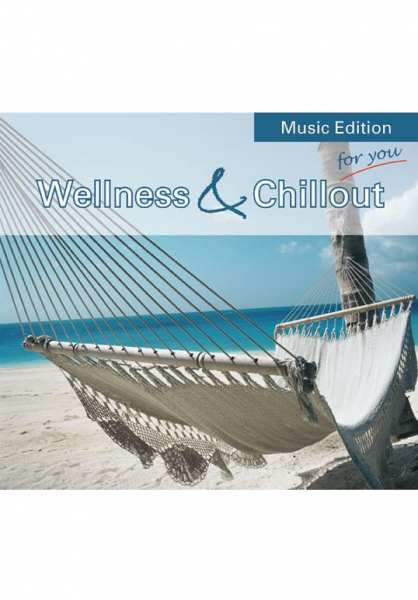 CD Wellness & Chillout von Dr. Arnd Stein