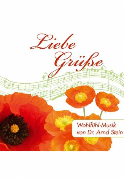 CD Liebe Grüße von Dr. Arnd Stein