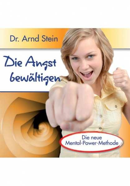 CD Die Angst bewältigen von Dr. Arnd Stein