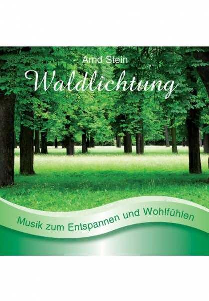 CD Waldlichtung von Dr. Arnd Stein