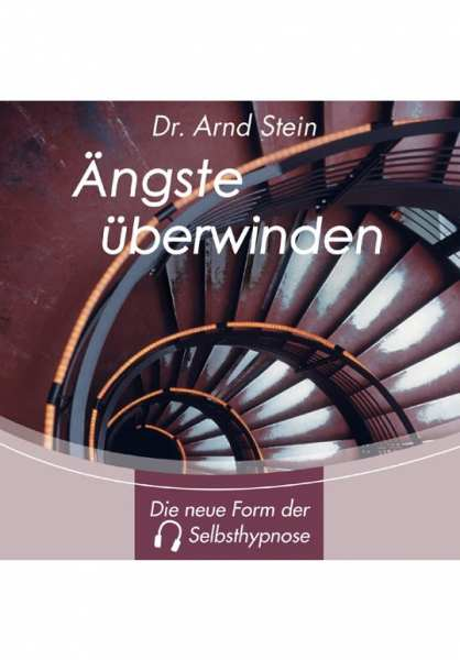 CD Ängste überwinden von Dr. Arnd Stein