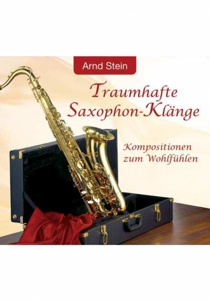 CD Traumhafte Saxophon-Klänge von Dr. Arnd Stein