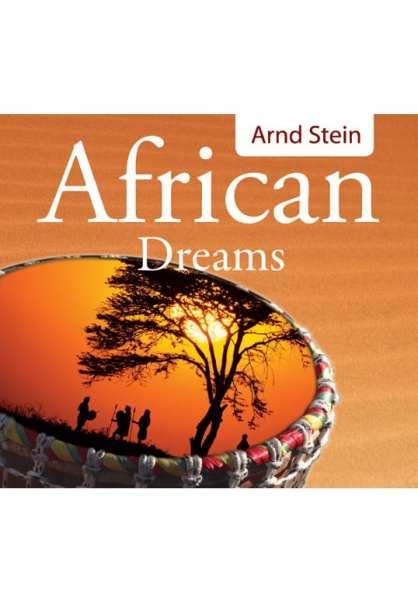 CD African Dreams von Dr. Arnd Stein