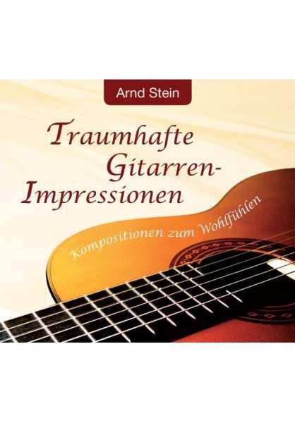 CD Traumhafte Gitarren-Impressionen von Dr. Arnd Stein
