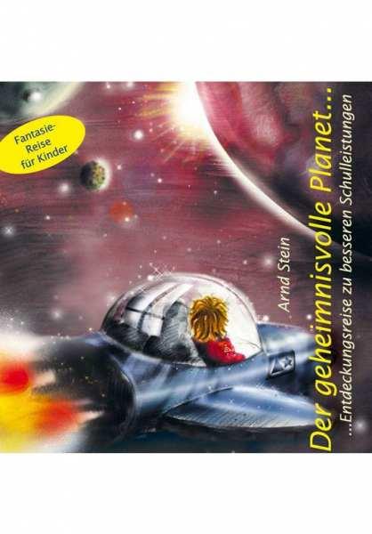 CD Der geheimnisvolle Planet von Dr. Arnd Stein