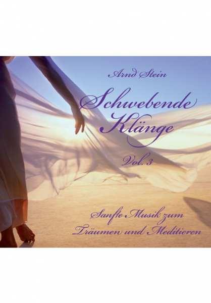 CD Schwebende Klänge Vol. 3 von Dr. Arnd Stein