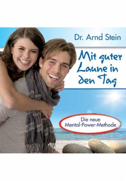 CD Mit guter Laune in den Tag von Dr. Arnd Stein
