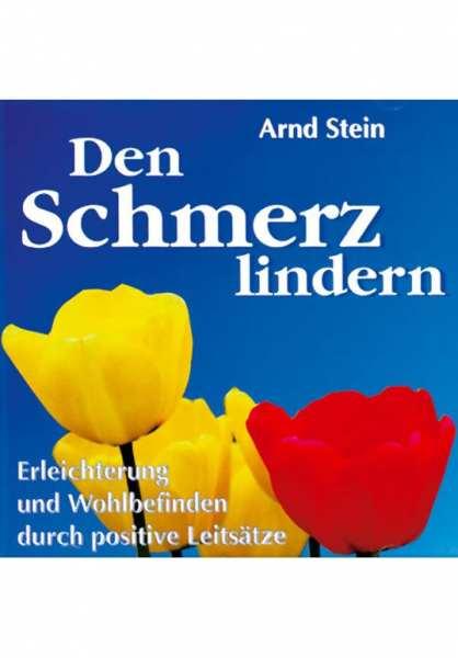 CD Den Schmerz lindern von Dr. Arnd Stein