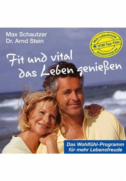 CD Fit und vital das Leben genießen von Dr. Arnd Stein