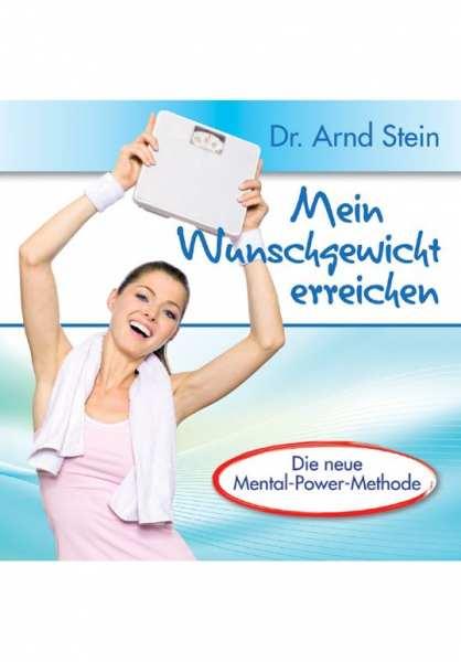 CD Mein Wunschgewicht erreichen von Dr. Arnd Stein