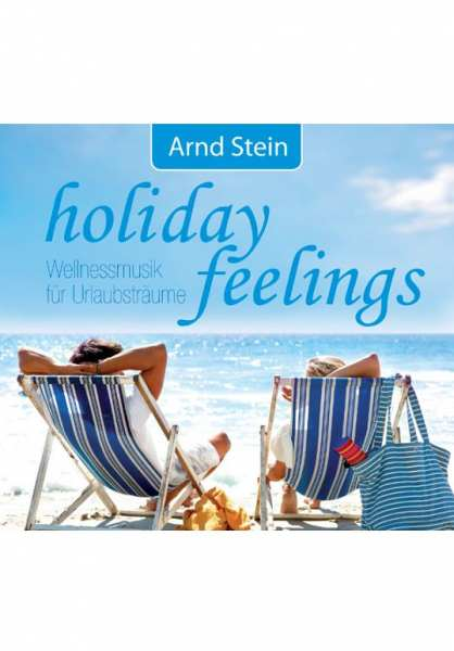CD Holiday Feelings von Dr. Arnd Stein