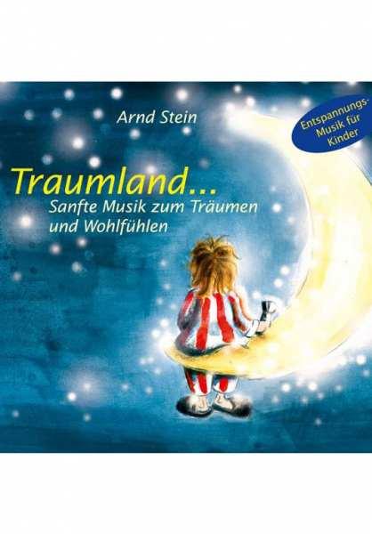 CD Traumland von Dr. Arnd Stein