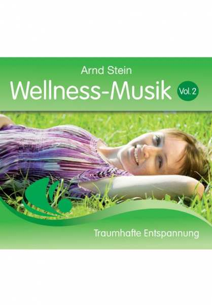 CD Wellness-Musik Vol. 2 von Dr. Arnd Stein